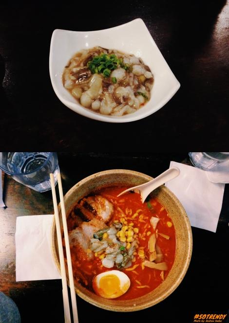 Top: Tako Wasabi - raw octopus marinated in wasabi Bottom: Miso Ramen - BBQ pork, Salted Eggs, Bamboo Shoots, Cabbage, Corn